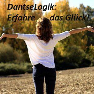 Erfahre die Glücksformel, DantseLogik