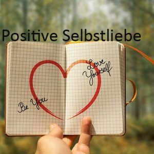 positive Selbstliebe