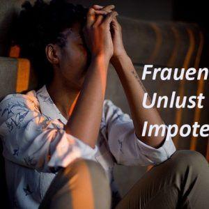 Frau Unlust impotent