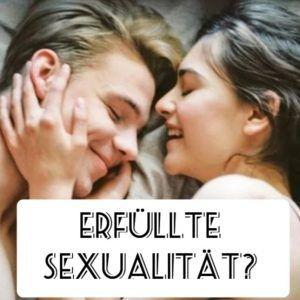 erfüllte Sexualität